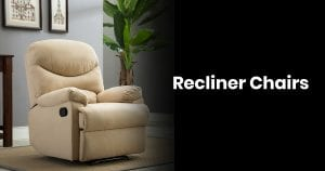 Best Recliner Chairs: Find The Perfect One For You