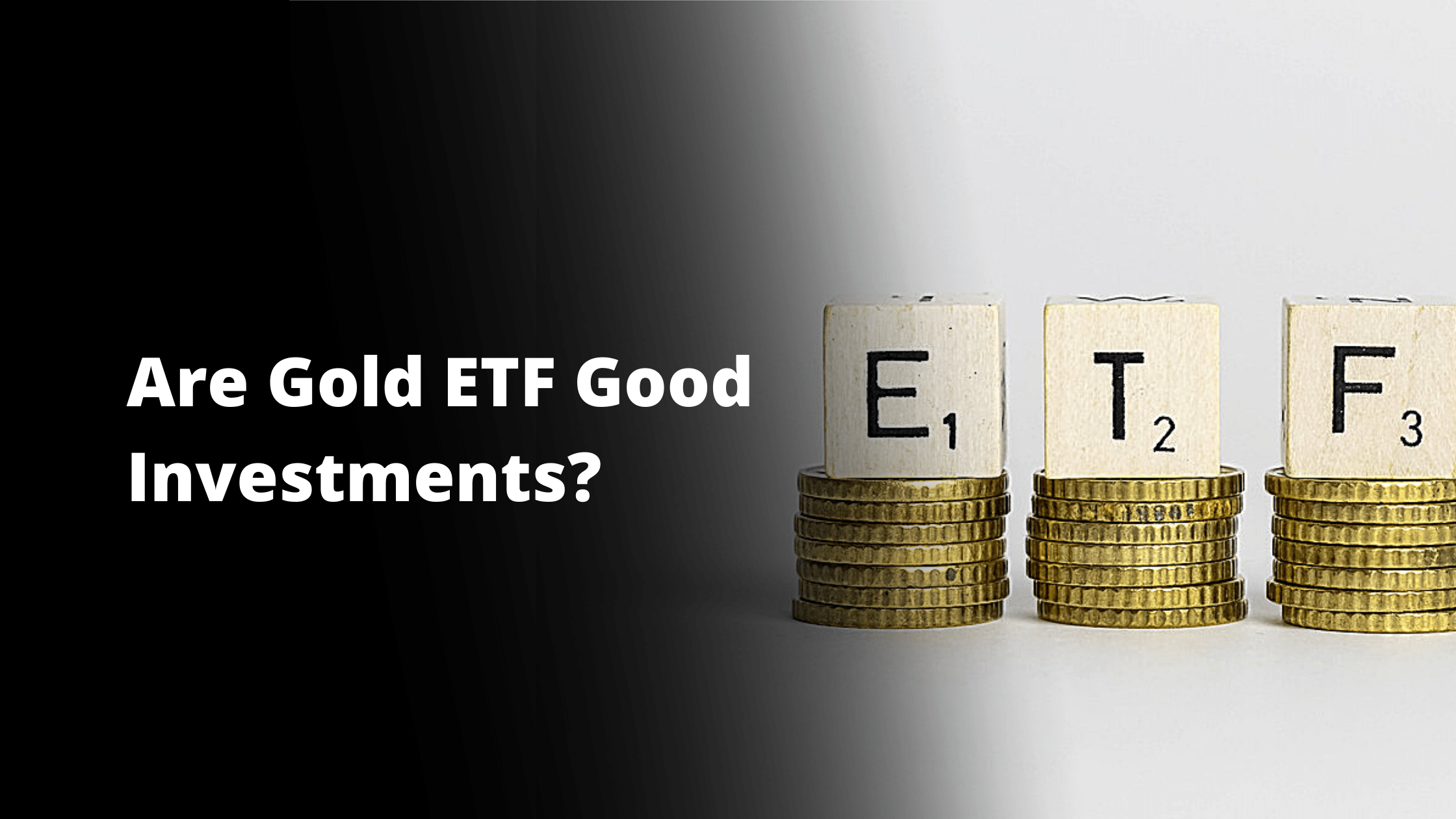 Are gold etf's a good investment?