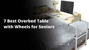 Best Overbed table with wheels