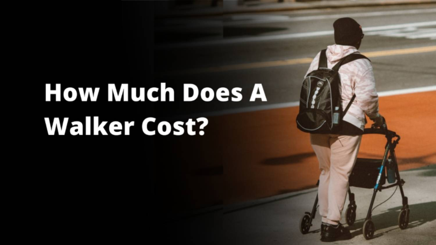 How Much Does a walker cost?