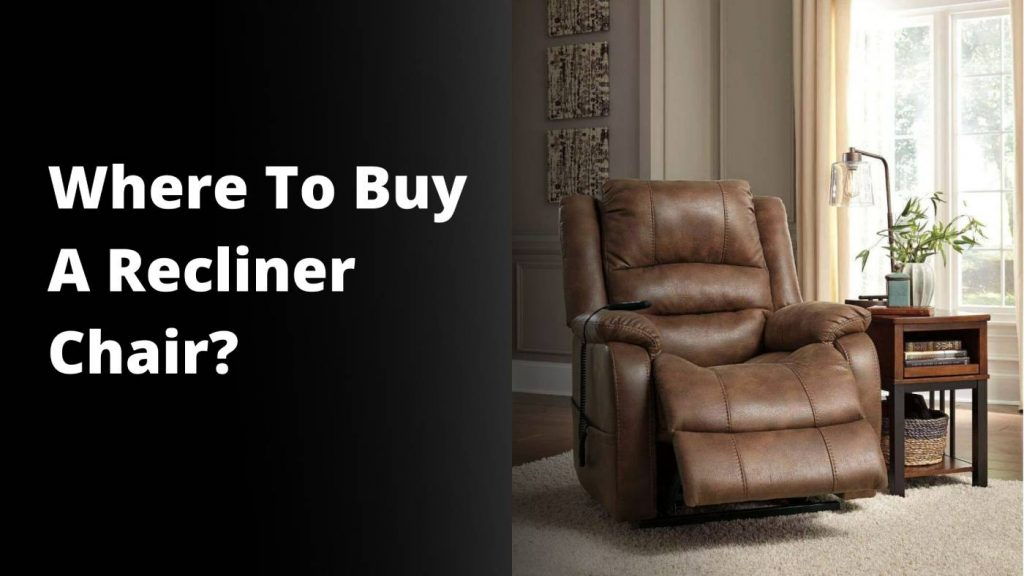 Where to buy A cheap recliner chair