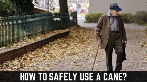 how to safely use a cane